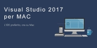 Microsoft rilascia Visual Studio 2017 per Mac